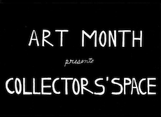 Art Month Presents Collectors' Space